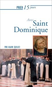 Alain Quilici - Prier 15 jours avec saint dominique ned.