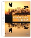 Alain Rafesthain - Le thym de bergère Tome 2 : Un dernier vol de grues.
