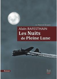 Alain Rafesthain - Le thym de bergère Tome 3 : Les nuits de pleine lune.