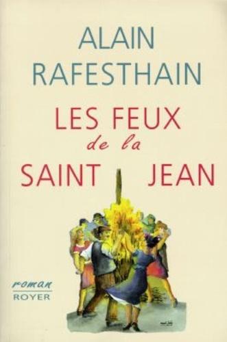Alain Rafesthain - Les feux de la Saint-Jean.