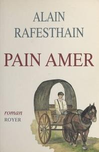 Alain Rafesthain - Pain amer.