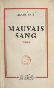 Alain Rais - Mauvais sang.
