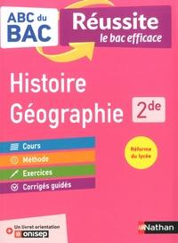 Alain Rajot et Frédéric Fouletier - Histoire-géographie 2de - Avec 1 livret orientation ONISEP.