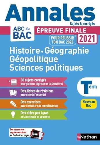 Histoire Géographie Géopolique Sciences politiques Tle  Edition 2021