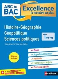 Alain Rajot et Laëtitia Benbassat - Histoire-Géographie Géopolitique Sciences politiques Tle.