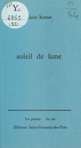Alain Ramat - Soleil de lune.