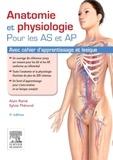 Alain Ramé et Sylvie Thérond - Anatomie et physiologie pour les AS et AP - Avec cahier d'apprentissage et lexique.