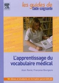 Alain Ramé et Françoise Bourgeois - L'apprentissage du vocabulaire médical.