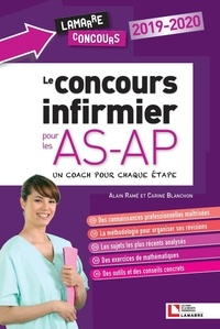 Alain Ramé et Carine Blanchon - Le concours infirmier pour les AS-AP - Un coach pour chaque étape.