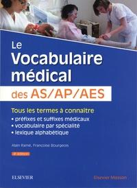 Alain Ramé - Le vocabulaire médical des AS/AP/AES.