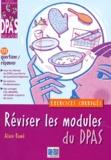 Alain Ramé - Réviser les modules du DPAS. - Exercices corrigés.
