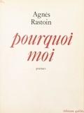 Alain Rastoin - Pourquoi moi.