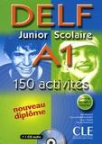 Alain Rausch et Corinne Kober-Kleinert - DELF A1 Junior Scolaire - 150 activités. 1 CD audio