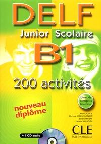 Alain Rausch et Corinne Kober-Kleinert - DELF B1 junior scolaire - Avec livret de corrigés. 1 CD audio