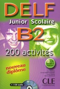 DELF Junior Scolaire B2- 200 Activités - Alain Rausch | Showmesound.org