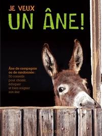 Alain Raveneau - Je veux un âne !.