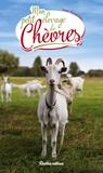 Alain Raveneau - Mon petit élevage de chèvres.