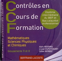 Contrôles en Cours de Formation Mathématiques, Sciences Physiques et Chimiques Bac Pro Industriels Groupements A et B - Alain Redding | Showmesound.org
