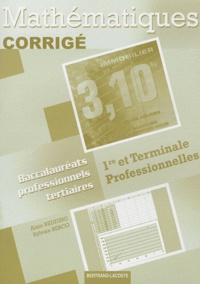 Alain Redding et Sylvain Berco - Mathématiques 1e et Tle Bac pro tertiaires - Corrigé.