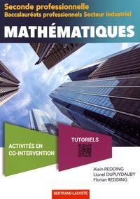 Alain Redding et Lionel Dupuydauby - Mathématiques 2de Bac Pro secteur industriel.