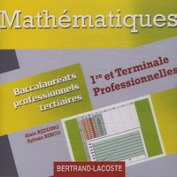 Alain Redding et Sylvain Berco - Mathématiques : Baccalauréat professionnels - 1ere et Terminale professionnelle.