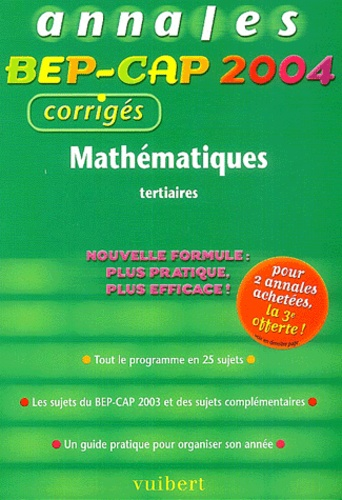 Alain Redding et Francis Taillade - Mathématiques BEP-CAP tertiaires - Annales 2004, corrigés.