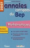 Alain Redding et Francis Taillade - Mathématiques BEP secteurs industriels - Annales corrigées.