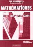 Alain Redding et Lionel Dupuydauby - Mathématiques CAP industriels - Livre du professeur.