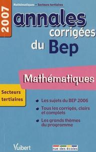 Alain Redding et Francis Taillade - Mathématiques Secteurs tertiaires - Annales corrigées du BEP.