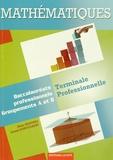 Alain Redding et Lionel Dupuydauby - Mathématiques Tle Bac Pro - Groupements A et B.