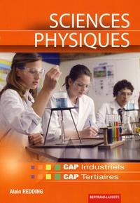Alain Redding - Sciences physiques CAP Industriels ; CAP Tertiaires.