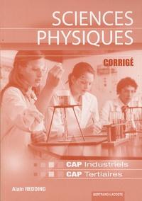 Alain Redding - Sciences Physiques CAP Industriels CAP Tertiaires - Corrigé.