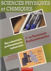 Alain Redding et Brahim Boumaza - Sciences physiques et chimiques 1re et Terminale Professionnelles - Baccalauréats professionnels industriels.