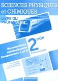 Alain Redding et Brahim Boumaza - Sciences physiques et chimiques 2e Bac Pro Groupements A et B - Livre du professeur.