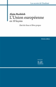 Alain Redslob - L'Union européenne en dix leçons.