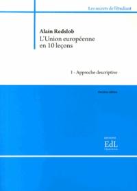 Alain Redslob - L'Union européenne en dix leçons - 2 volumes.