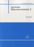 Alain Redslob - Macroéconomie 2 - Modèles et politiques - Fascicules 1 et 2.