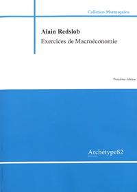 Alain Redslob - Macroéconomie - Exercices corrigés.
