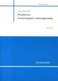 Alain Redslob - Problèmes économiques contemporains.
