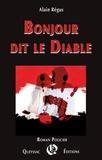 Alain Régus - Bonjour dit le Diable.