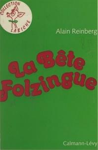 Alain Reinberg - La bête Folzingue.