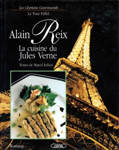 """Alain Reix - La cuisine du """"Jules Verne""""."""