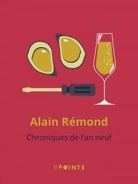 Alain Rémond - Chroniques de l'an neuf.