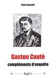 Alain Renault - Gaston Couté - Compléments d'enquête.