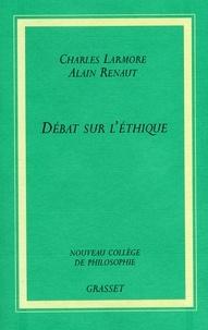 Alain Renaut et Charles Larmore - Débat sur l'éthique - Idéalisme ou réalisme.