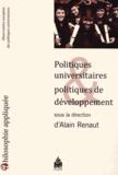 Alain Renaut - Politiques universitaires et politiques de développement - Observatoire européen des politiques universitaires.