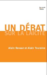 Alain Renaut et Alain Touraine - Un débat sur la laïcité.
