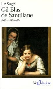 Alain-René Lesage - Histoire de Gil Blas de Santillane.