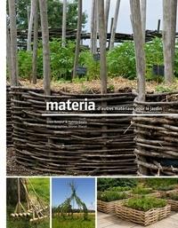Alain Renouf et Patrick Genty - Materia, d'autres matériaux pour le jardin.