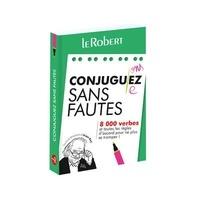Alain Rey - Conjuguez sans fautes.